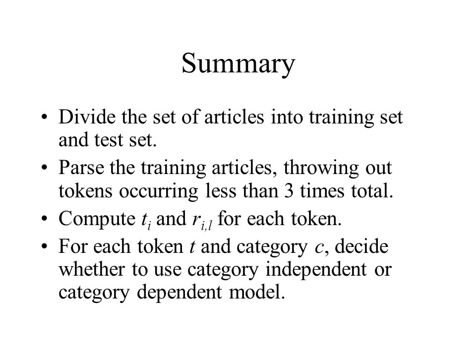 Summary Divide the set of articles into training set and test set.
