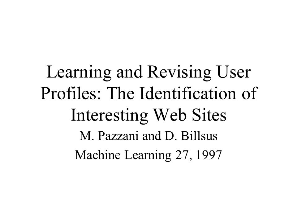 M. Pazzani and D. Billsus Machine Learning 27, 1997