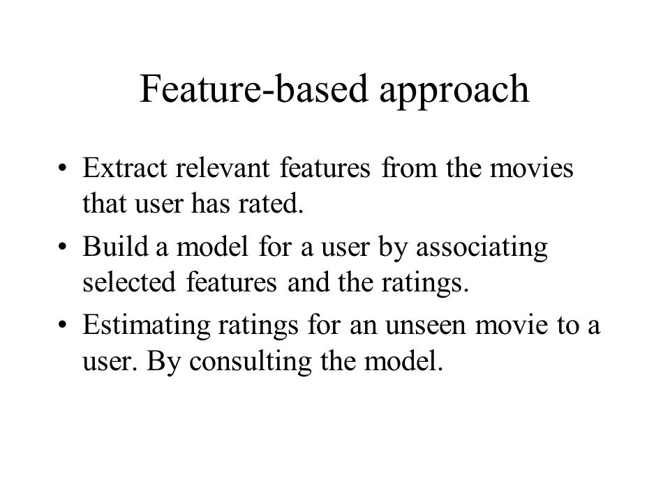 Feature-based approach