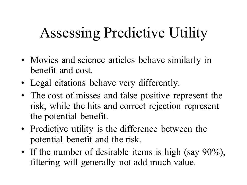 Assessing Predictive Utility