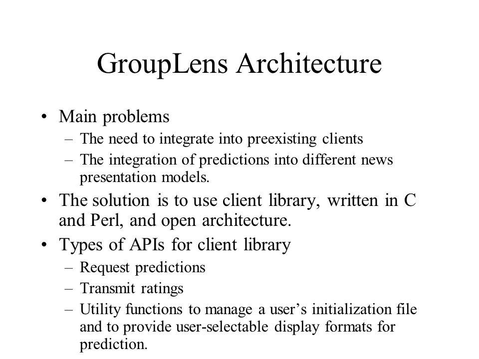 GroupLens Architecture