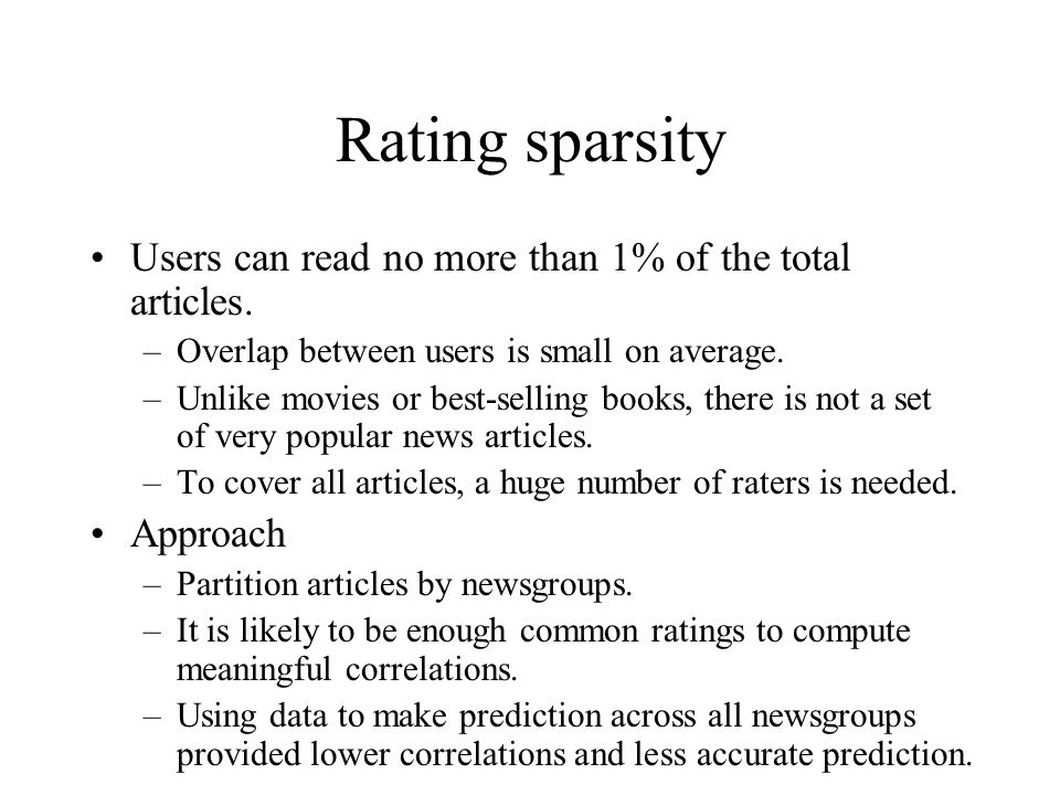 Rating sparsity Users can read no more than 1% of the total articles.