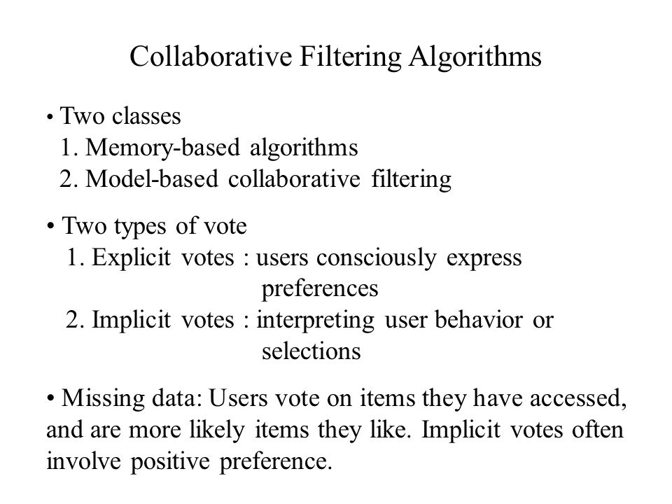 Collaborative Filtering Algorithms
