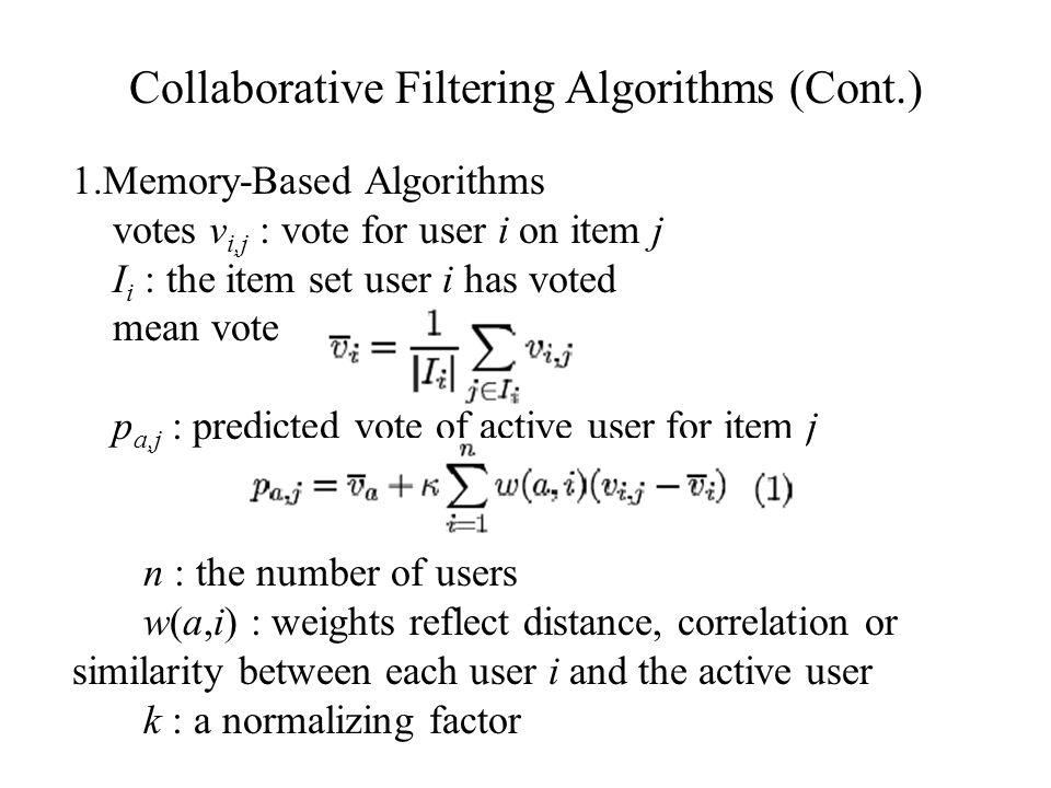 Collaborative Filtering Algorithms (Cont.)