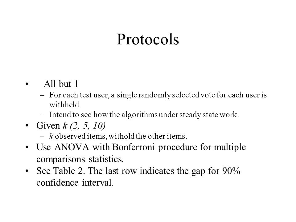 Protocols All but 1 Given k (2, 5, 10)