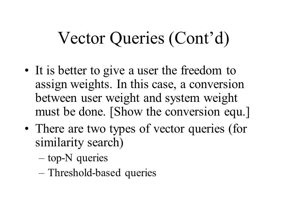 Vector Queries (Cont'd)