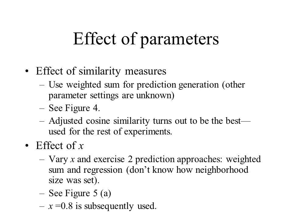 Effect of parameters Effect of similarity measures Effect of x
