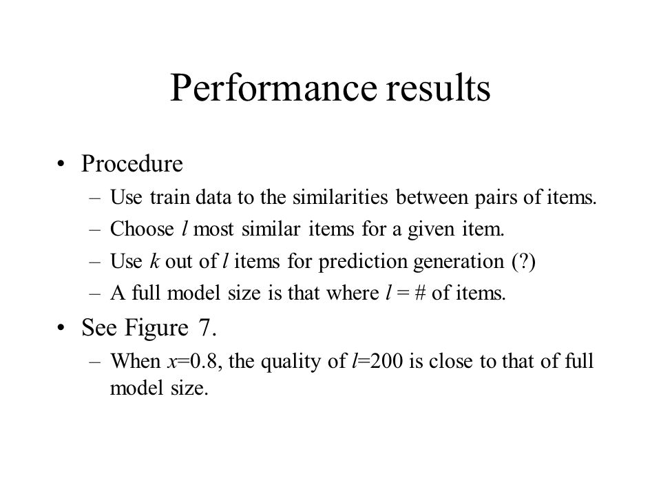Performance results Procedure See Figure 7.