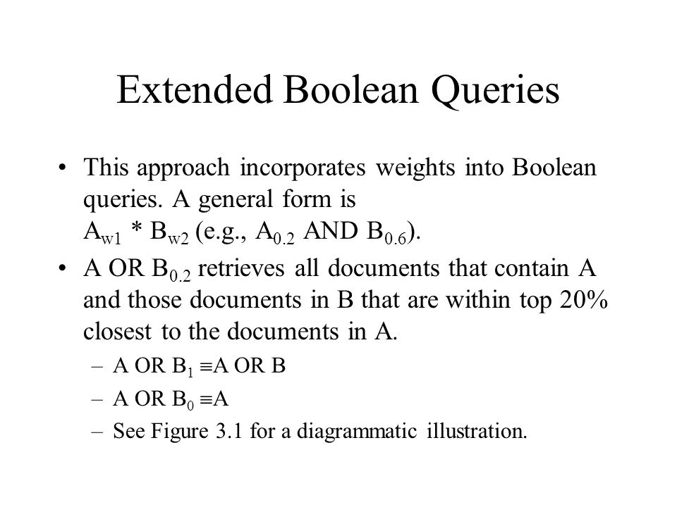 Extended Boolean Queries