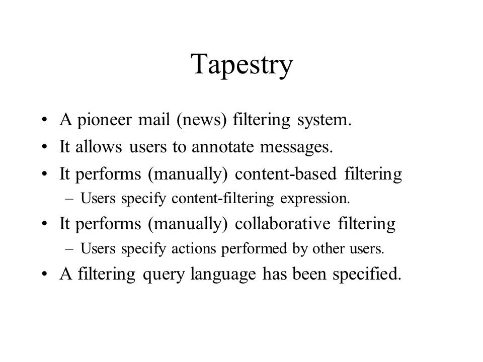 Tapestry A pioneer mail (news) filtering system.