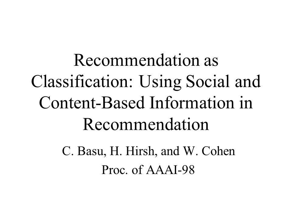 C. Basu, H. Hirsh, and W. Cohen Proc. of AAAI-98