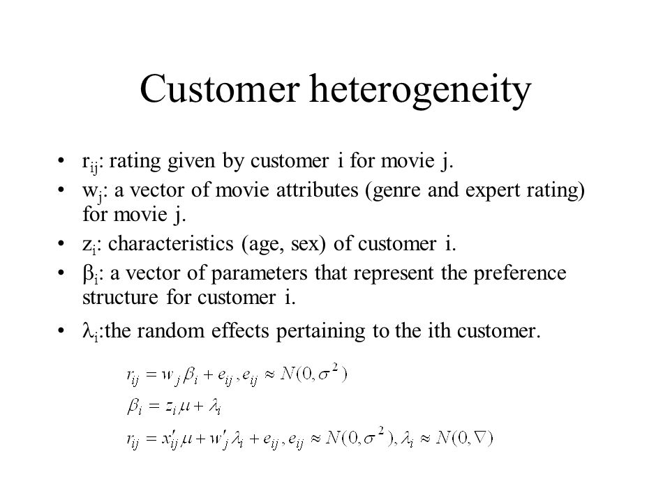 Customer heterogeneity