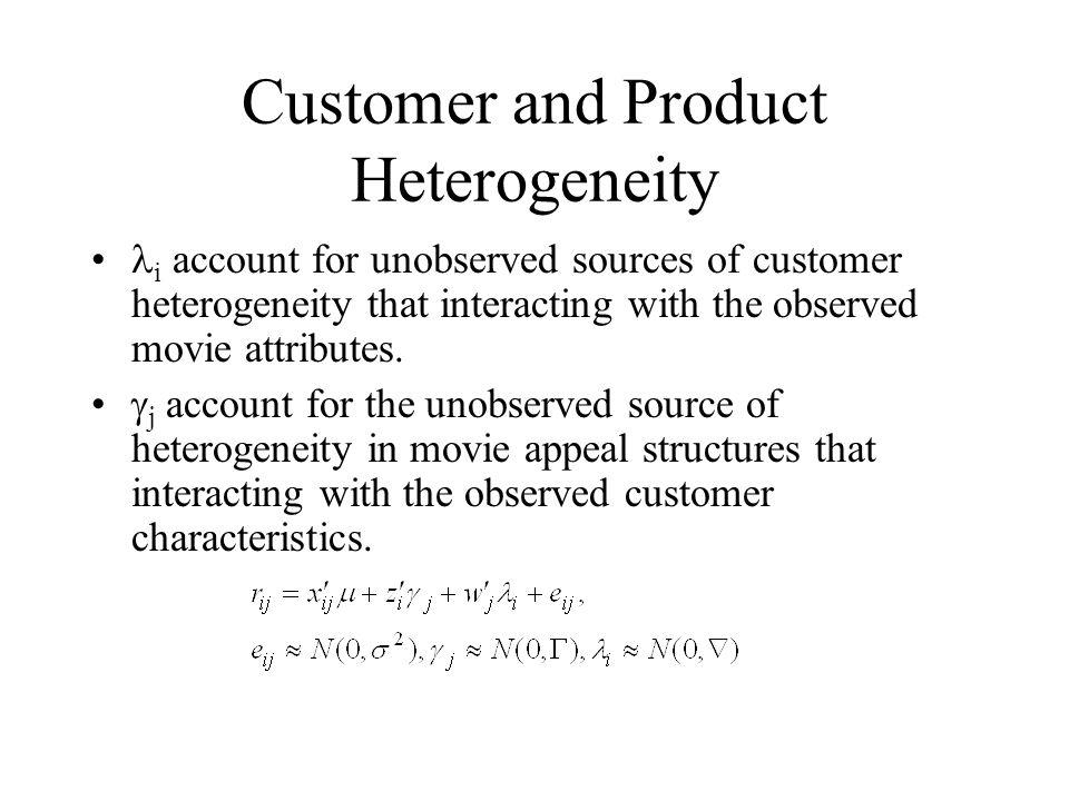 Customer and Product Heterogeneity