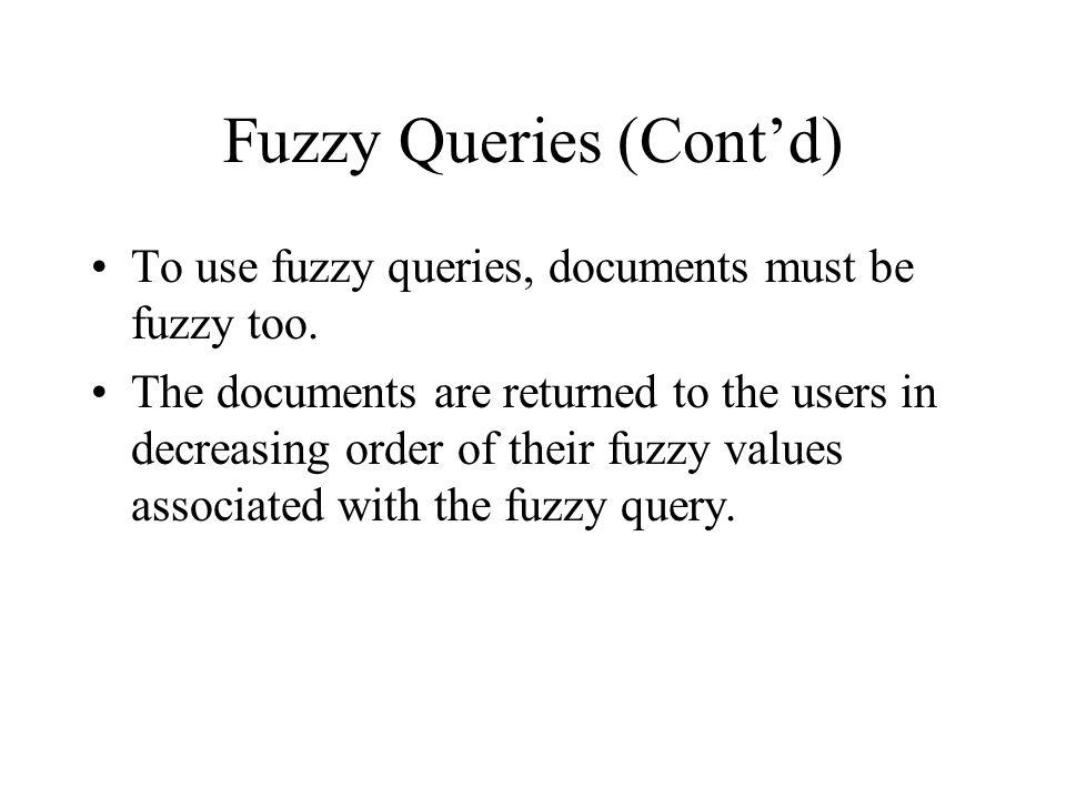 Fuzzy Queries (Cont'd)