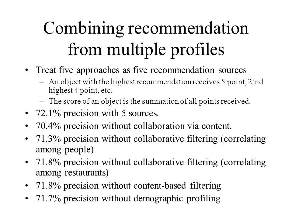 Combining recommendation from multiple profiles