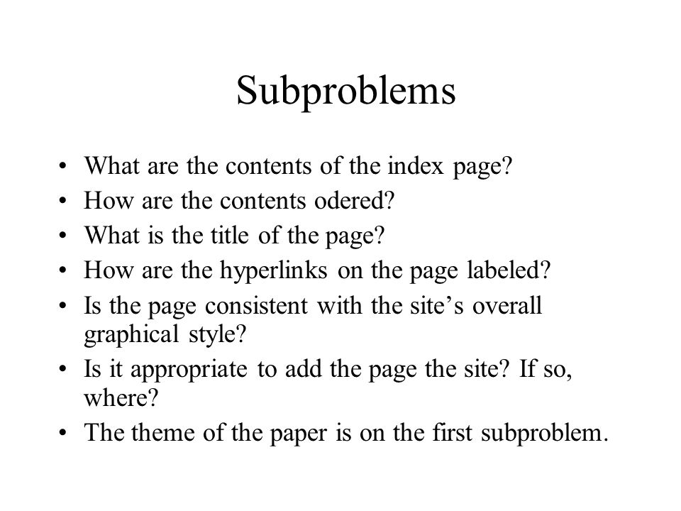 Subproblems What are the contents of the index page