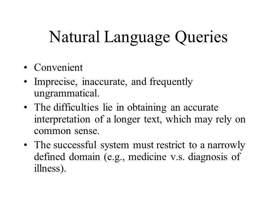 Natural Language Queries