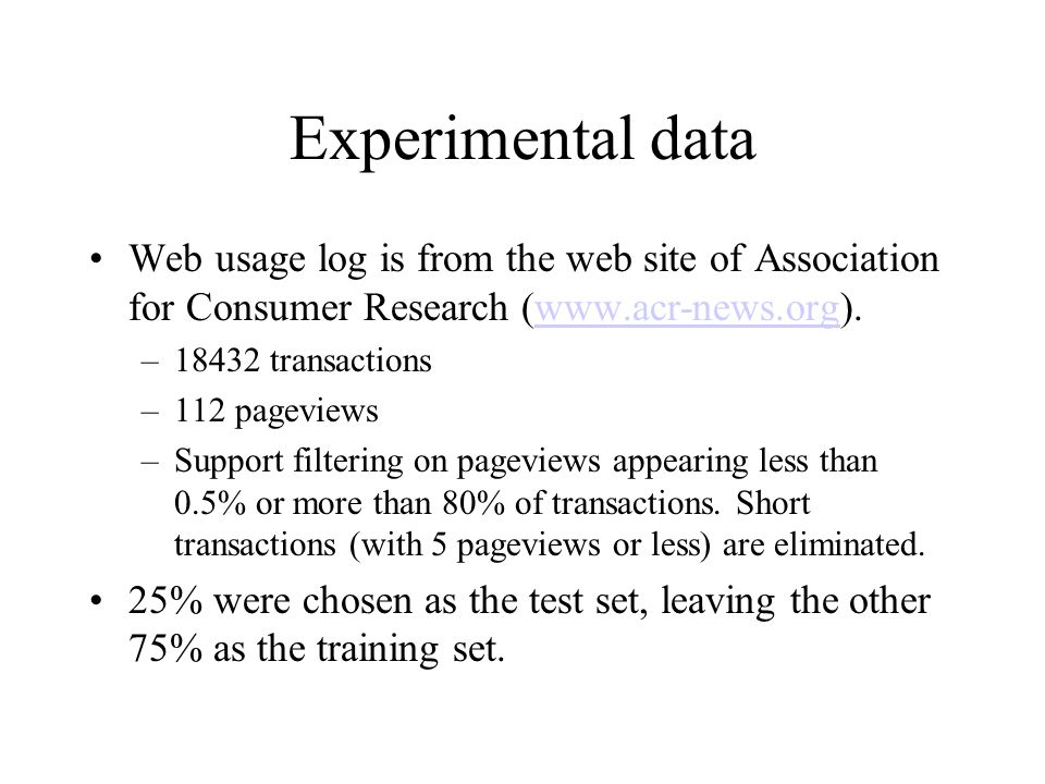 Experimental data Web usage log is from the web site of Association for Consumer Research (www.acr-news.org).