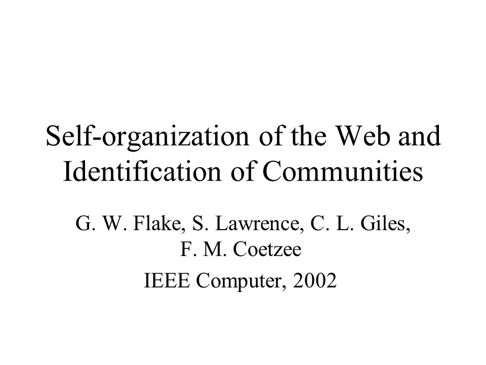 Self-organization of the Web and Identification of Communities