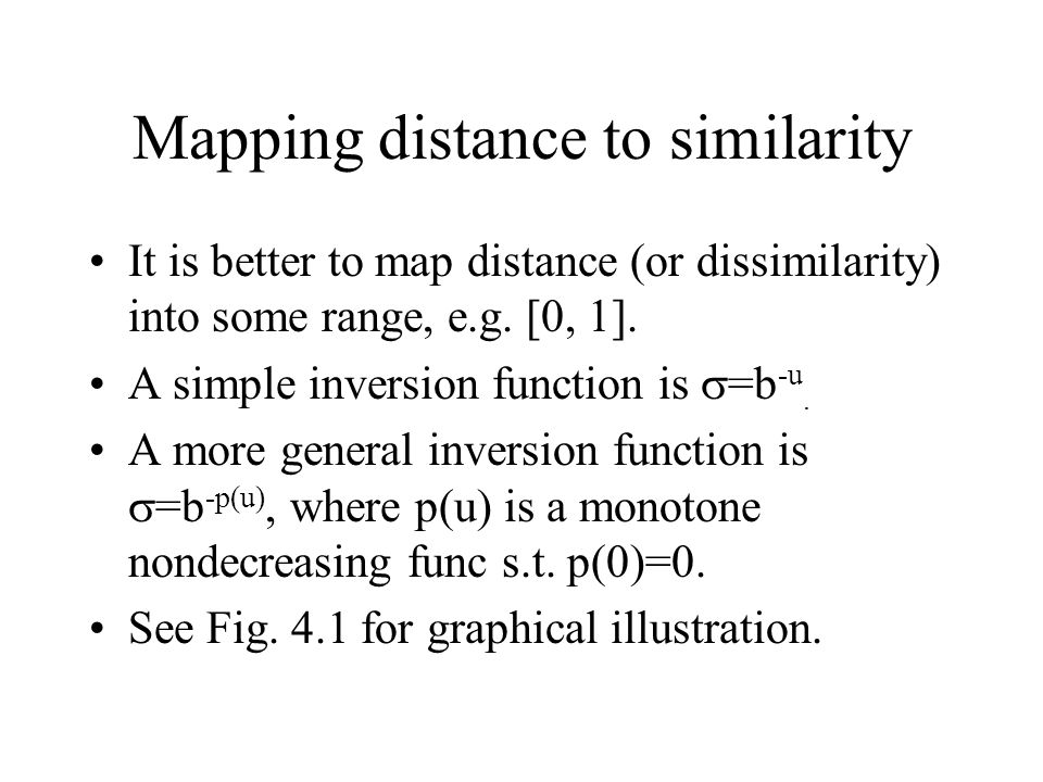 Mapping distance to similarity