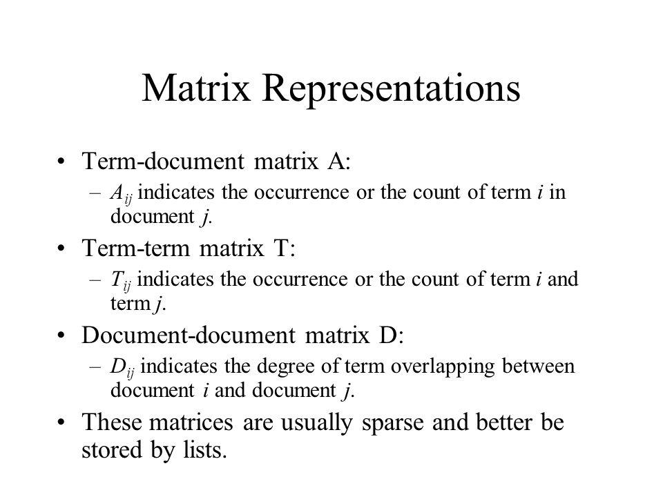Matrix Representations