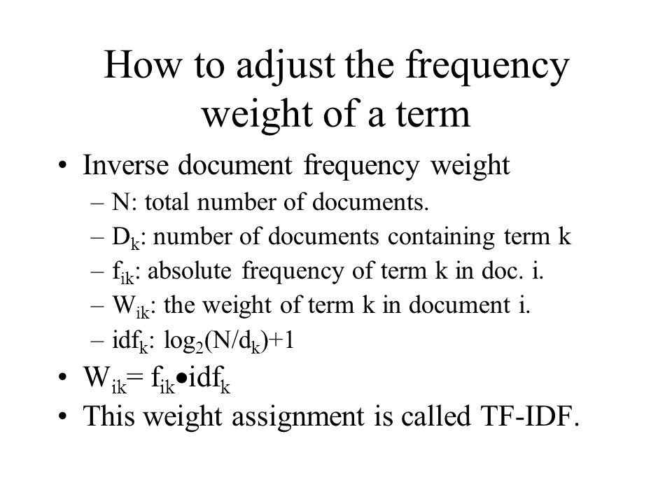 How to adjust the frequency weight of a term