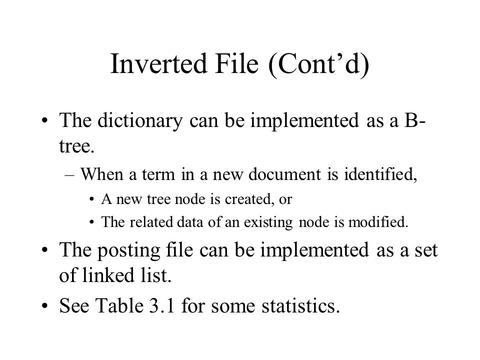 Inverted File (Cont'd)