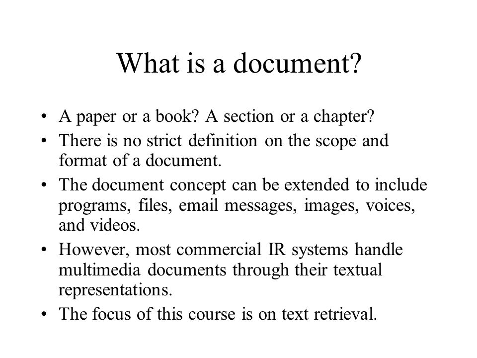 What is a document A paper or a book A section or a chapter