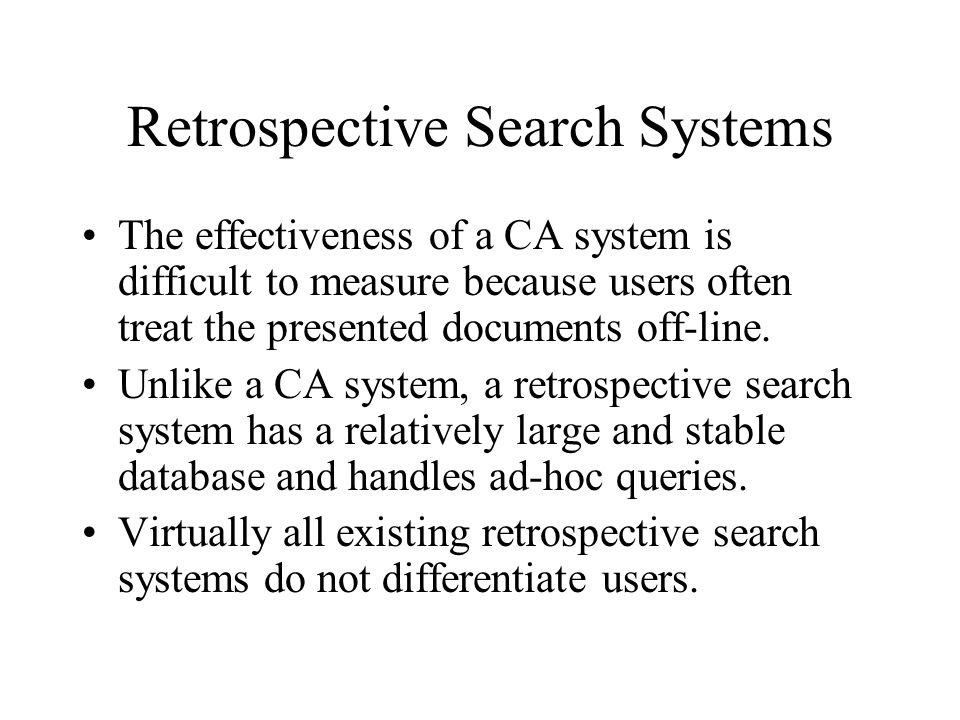 Retrospective Search Systems