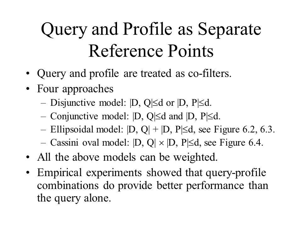 Query and Profile as Separate Reference Points