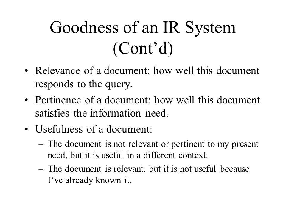 Goodness of an IR System (Cont'd)
