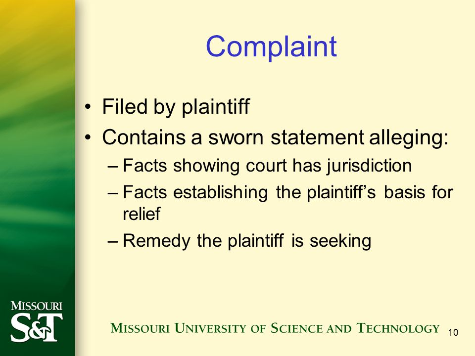 Complaint Filed by plaintiff Contains a sworn statement alleging: