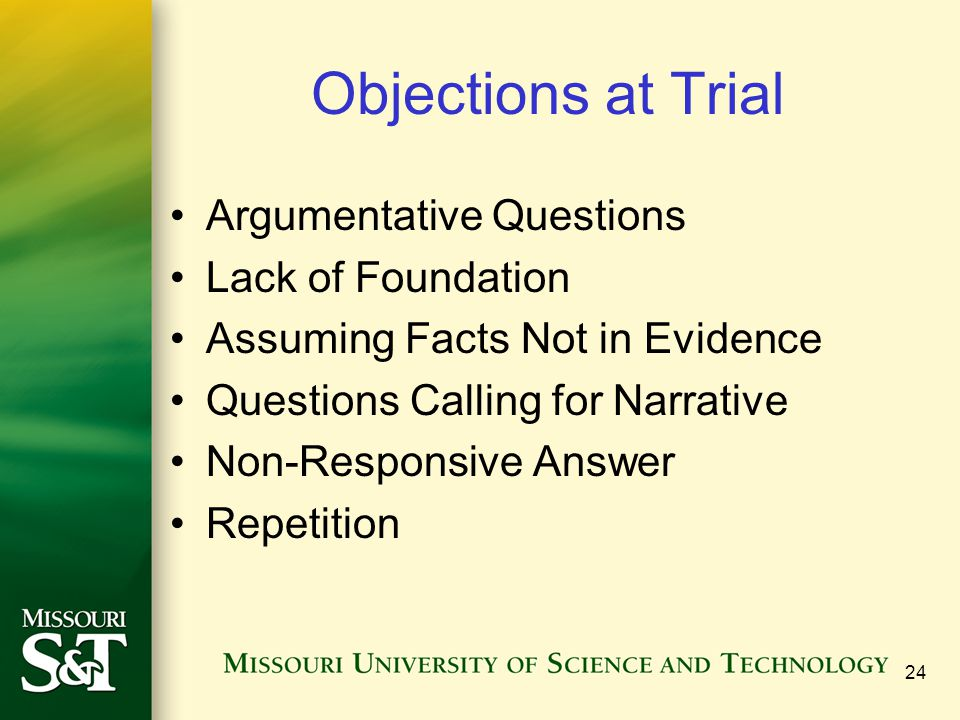 Objections at Trial Argumentative Questions Lack of Foundation