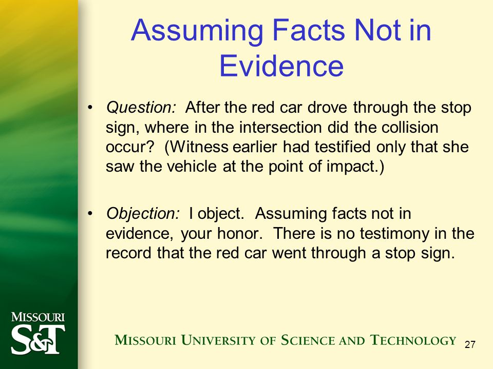 Assuming Facts Not in Evidence