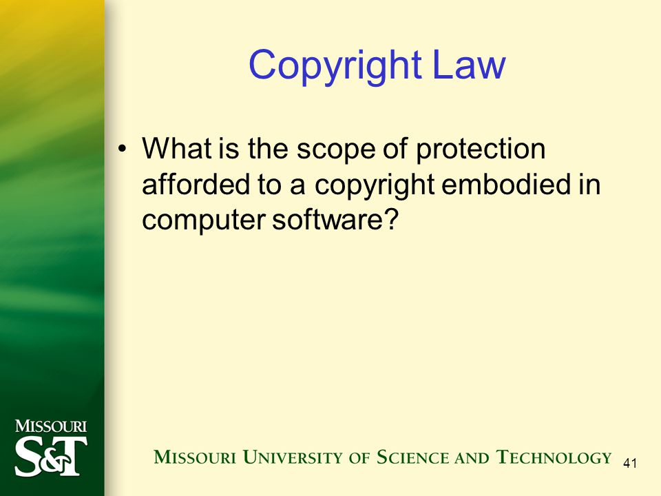 Copyright Law What is the scope of protection afforded to a copyright embodied in computer software