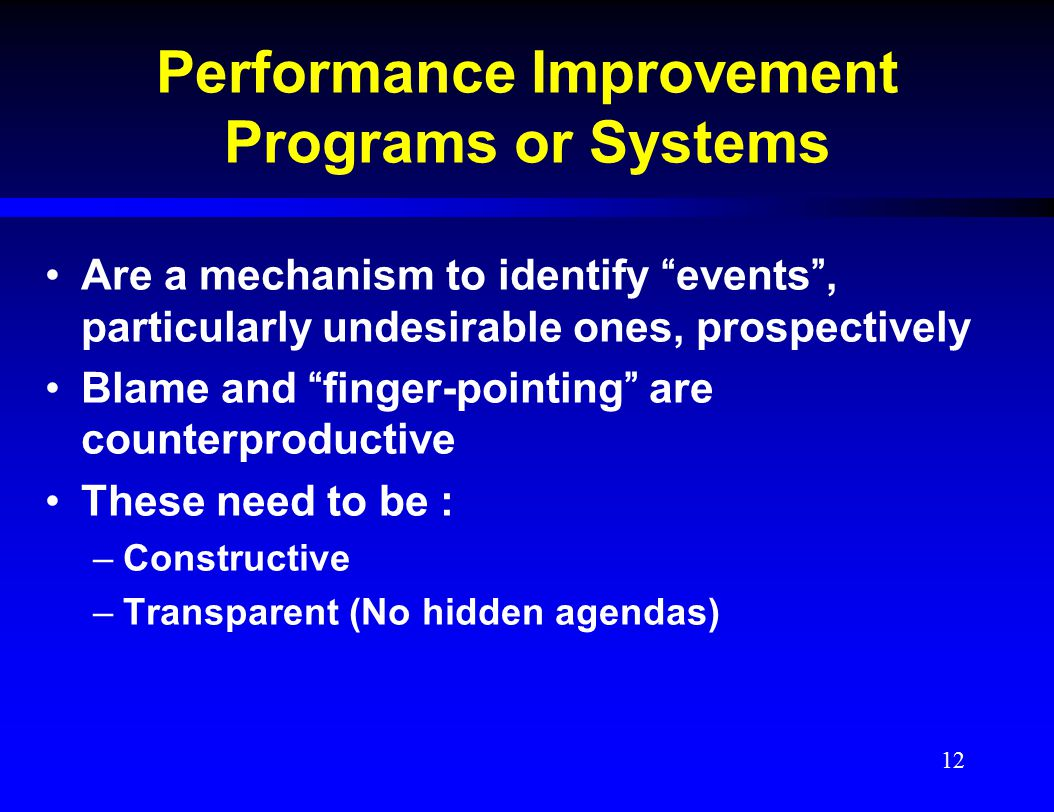Performance Improvement Programs or Systems