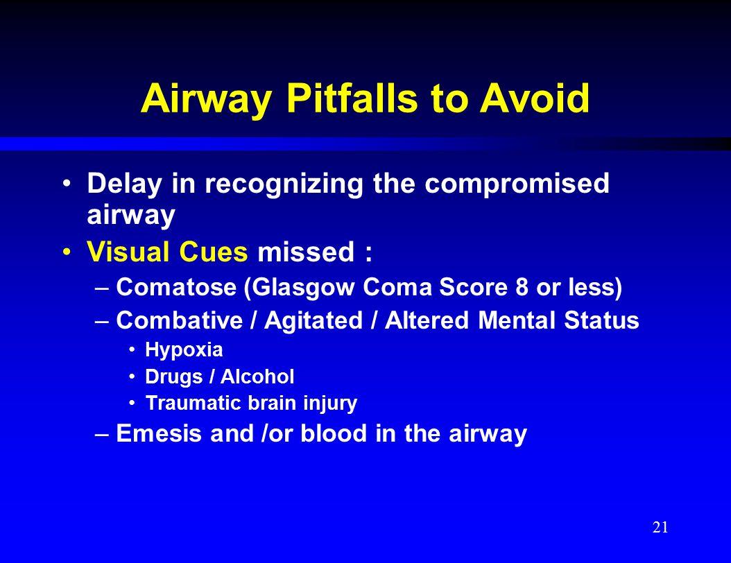 Airway Pitfalls to Avoid