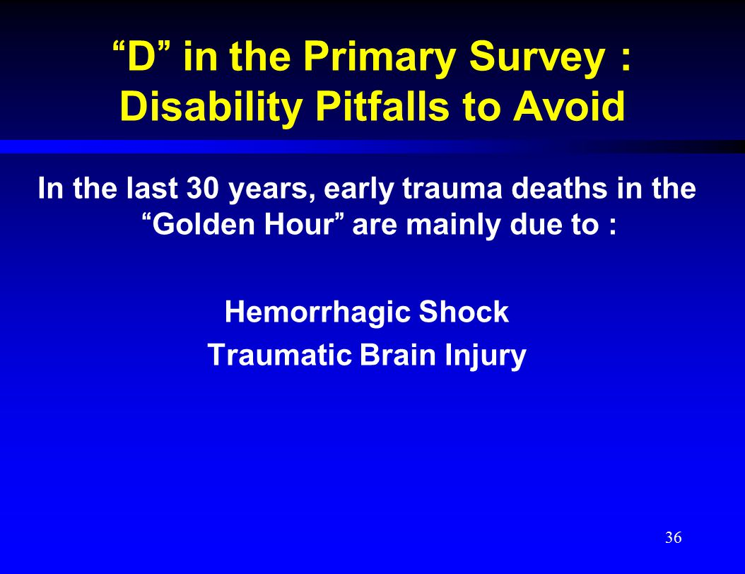 D in the Primary Survey : Disability Pitfalls to Avoid