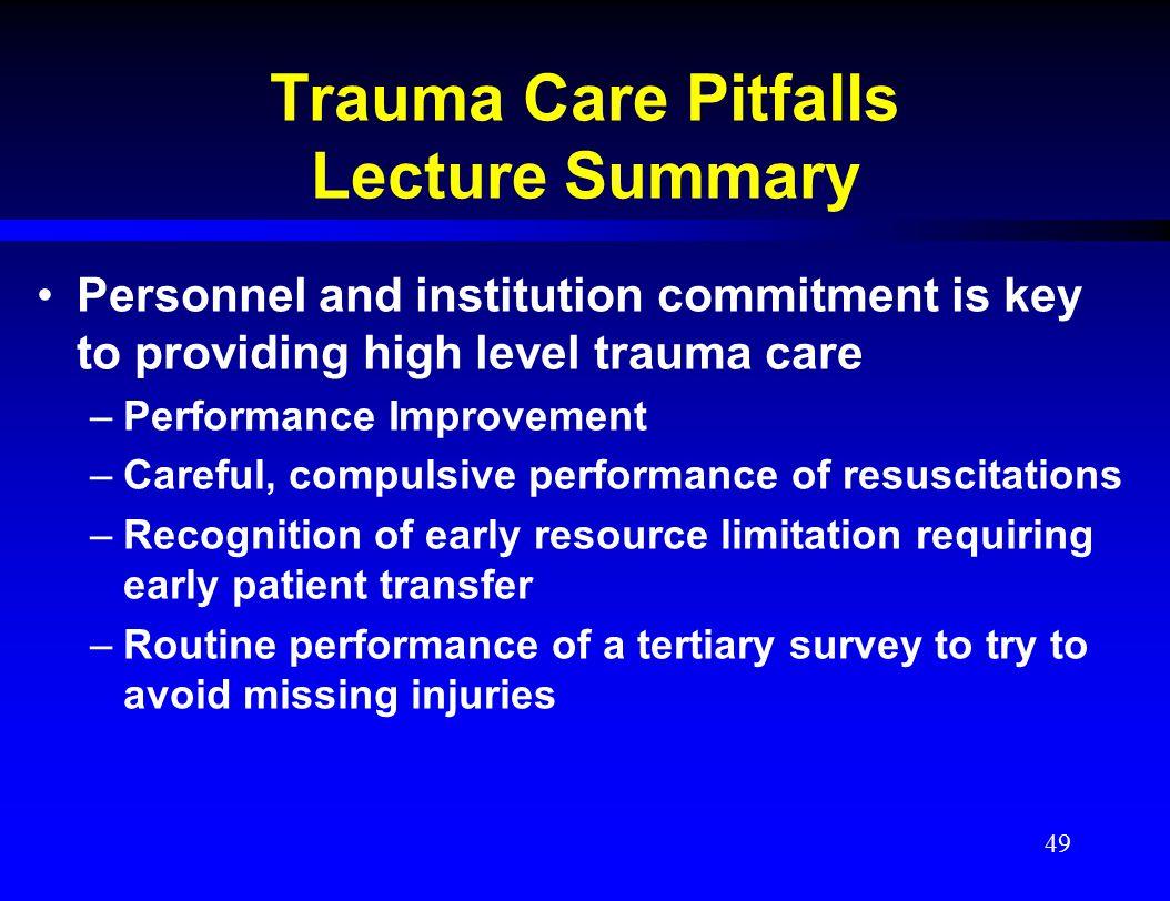 Trauma Care Pitfalls Lecture Summary
