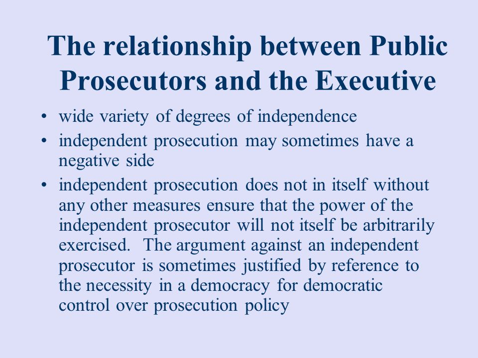 The relationship between Public Prosecutors and the Executive
