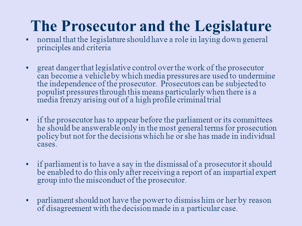 The Prosecutor and the Legislature