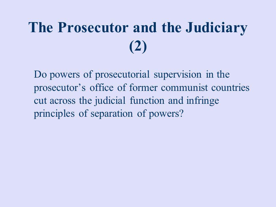 The Prosecutor and the Judiciary (2)