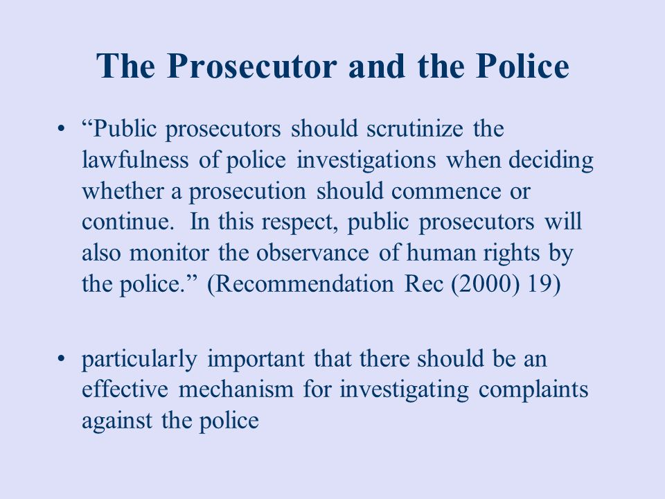 The Prosecutor and the Police