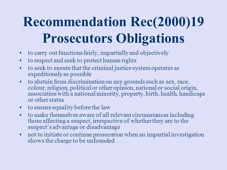 Recommendation Rec(2000)19 Prosecutors Obligations