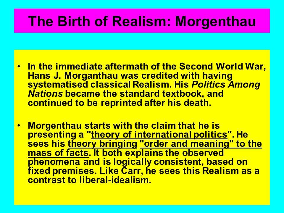 The Birth of Realism: Morgenthau