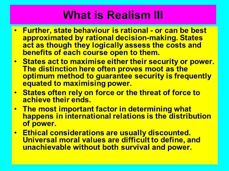 What is Realism III