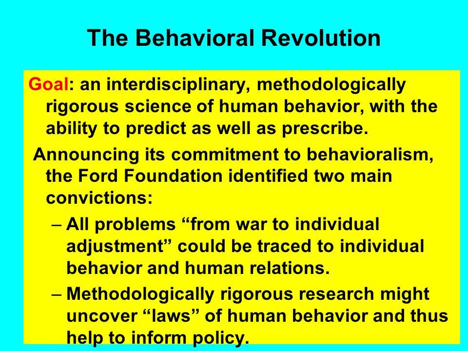 The Behavioral Revolution