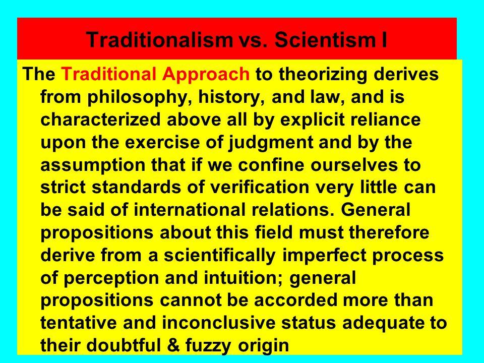 Traditionalism vs. Scientism I
