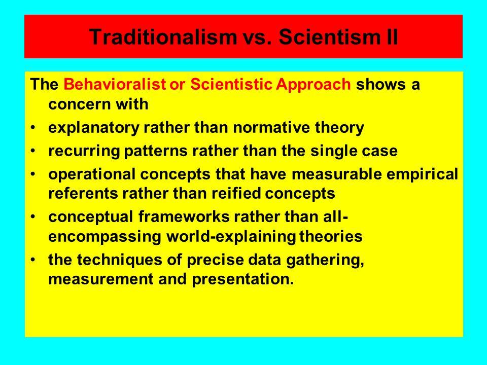 Traditionalism vs. Scientism II