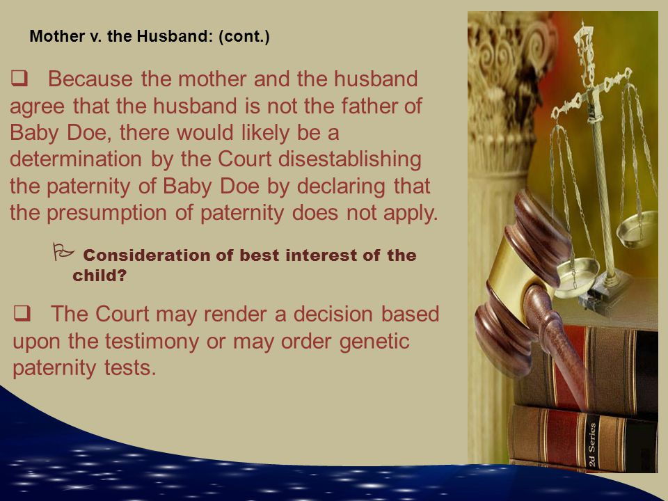 Mother v. the Husband: (cont.)